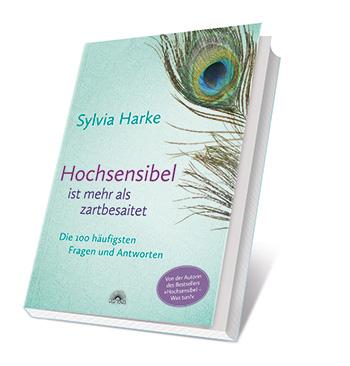 Sylvia-Harke-Buch-Hochsensibel-ist-mehr-als-zartbesaitet-350x366