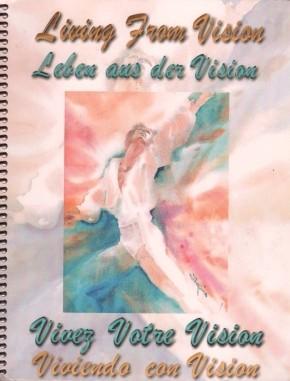 Living from Vision - Leben aus der Vision
