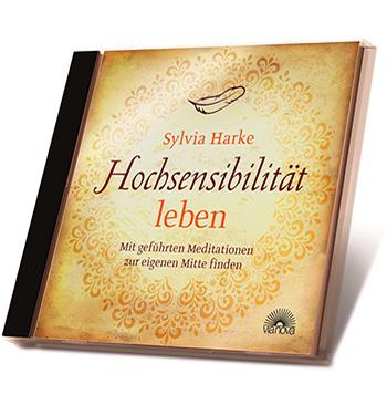Silvia-Harke-CD-Hochsensibilitaet-leben