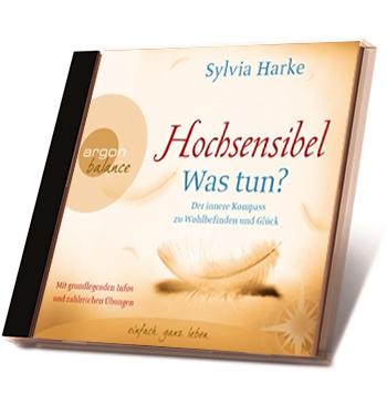 Sylvia-Harke-CD-Hoerbuch-Hochsensibel-Was-tun