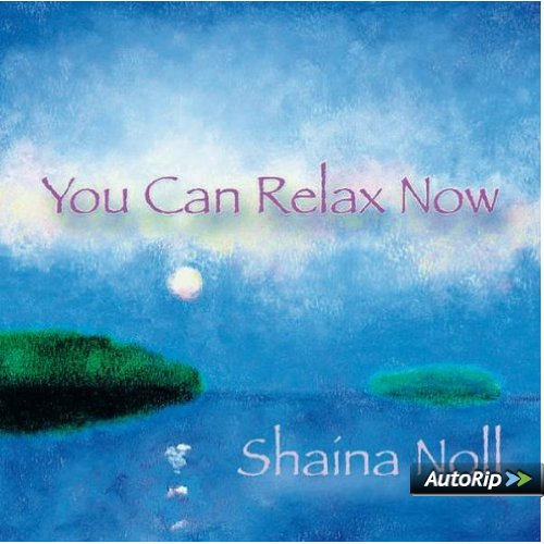 You Can Relax Now - Musik für die Seele