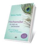 Sylvia-Harke-Buch-Hochsensibel-ist-mehr-als-zartbesaitet