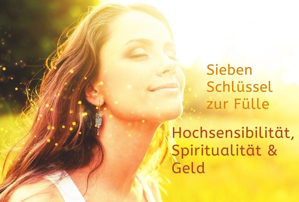 Hochsensibilität, Spiritualität und Geld