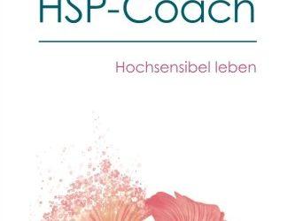 """10-2015 Gastbeitrag im Buch """"Mein HSP-Coach"""" von Stefan Kunkat"""