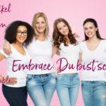 Embrace, Du bist schön, Film, Blogartikel, hochsensible Frauen