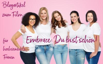 Embrace: Du bist schön. Wie hochsensible Frauen ihren Körper liebevoll annehmen können.
