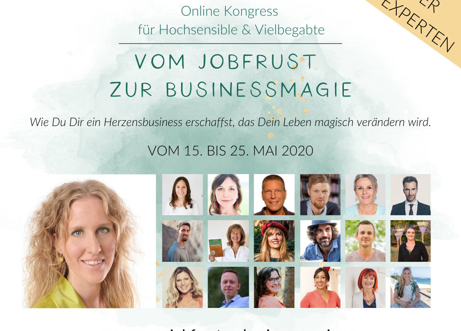 Vom Jobfrust zur Businessmagie