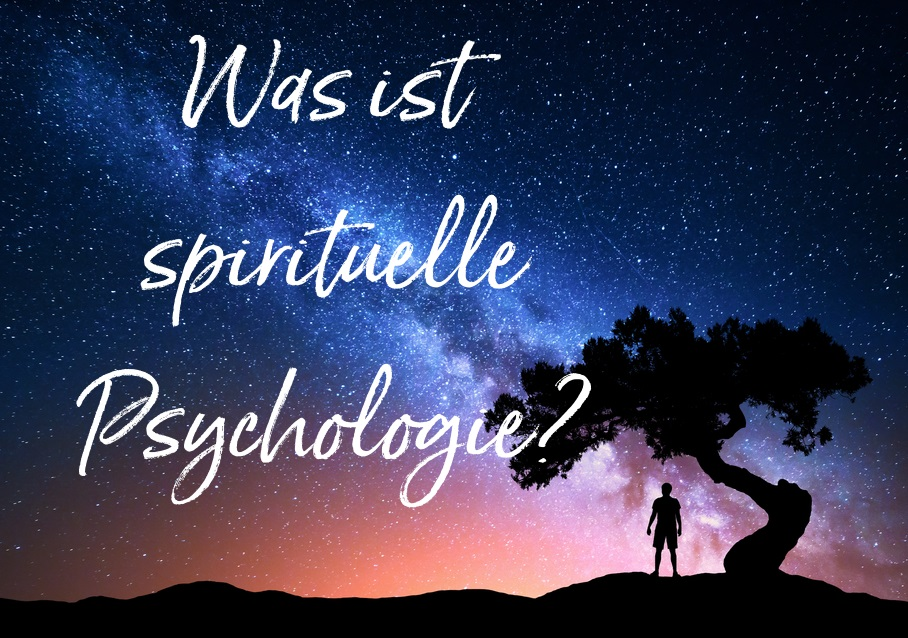 spirituelle Pychologie, transperonale Psychologie