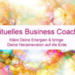 Spirituelles Business Coaching mit Sylvia Harke