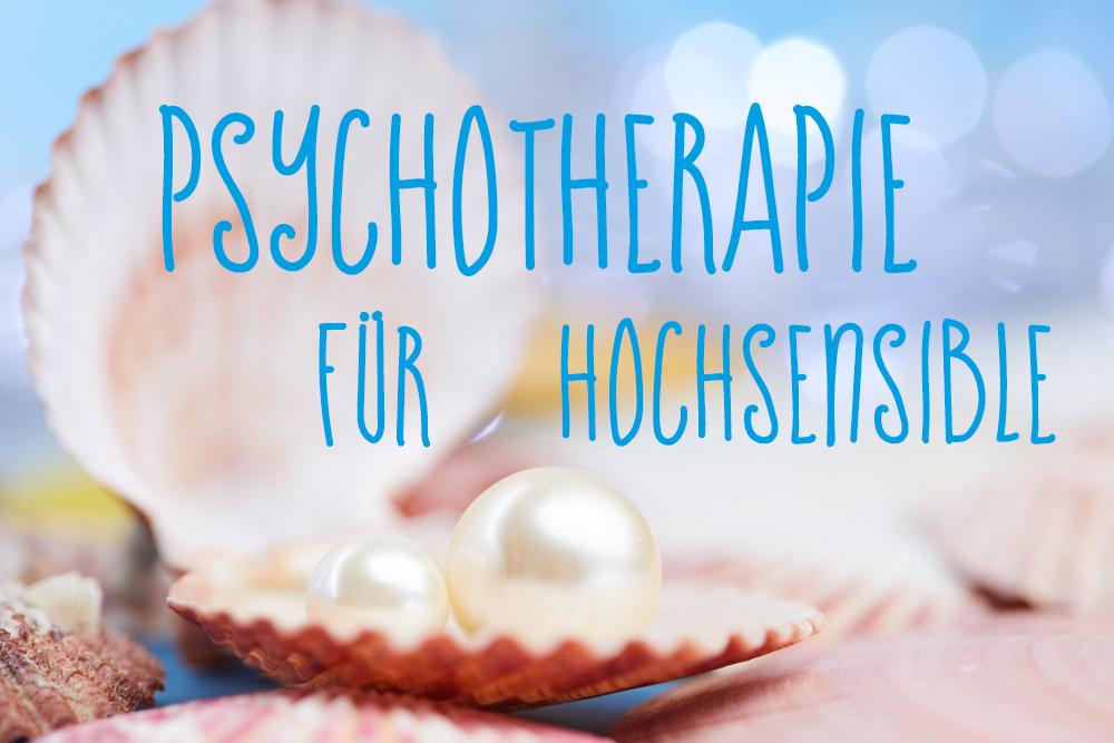 Psychotherapie für Hochsensible