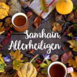 Die Kraft der Ahnen, Bedeutung von Samhain, Halloween, Allerheiligen, Versöhnung mit den Ahnen