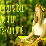 Entspannung, Tiefenentspannung, Erholung, Meditation, HSP, Klangmeditation, Yoga