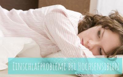 Einschlafprobleme bei Hochsensiblen