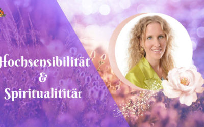 Hochsensibel: Brücken bauen zwischen Spiritualität & Wissenschaft