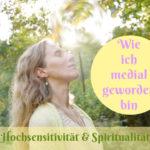 Hochsensibel, medial, Spiritualität
