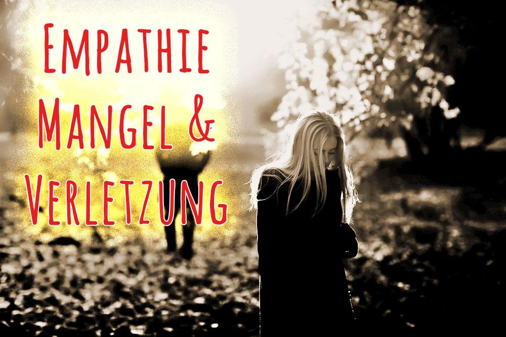 Emapthielosigkeit, Mangel an Empathie